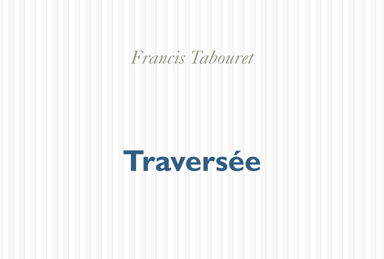 Traversee-Francis-Tabouret